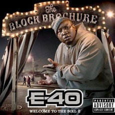 The Block Brochure: Welcome To The Soil 2 mp3 Album by E-40