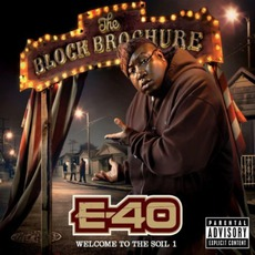 The Block Brochure: Welcome To The Soil 1 mp3 Album by E-40