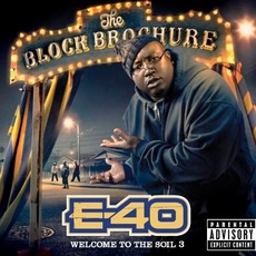 The Block Brochure: Welcome To The Soil 3 mp3 Album by E-40