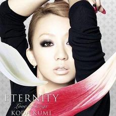 ETERNITY ~Love & Songs~ by Koda Kumi (倖田來未)