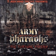 The Torture Papers mp3 Album by Army Of The Pharaohs