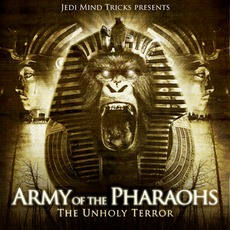 The Unholy Terror mp3 Album by Army Of The Pharaohs