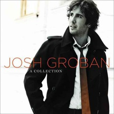 A Collection mp3 Artist Compilation by Josh Groban