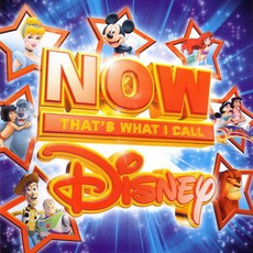 Now That's What I Call: Disney! mp3 Compilation by Various Artists