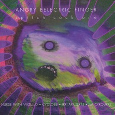 Angry Eelectric Finger: Spitch'cock One