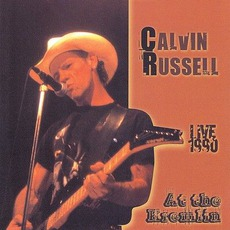 Live At The Kremlin by Calvin Russell