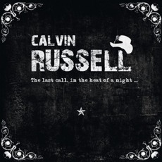 The Last Call, In The Heat Of A Night by Calvin Russell