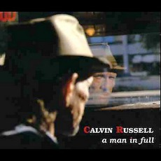 A Man In Full by Calvin Russell