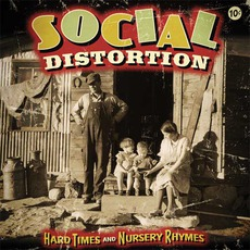 Hard Times And Nursery Rhymes (Deluxe Edition) mp3 Album by Social Distortion