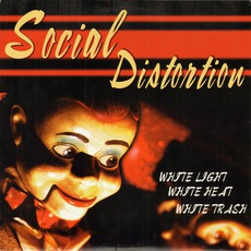 White Light White Heat White Trash mp3 Album by Social Distortion