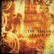 Debris EP by Tarran The Tailor