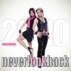 2010 (Twentyten) mp3 Album by Never Look Back