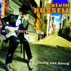 Dawg Eat Dawg by Calvin Russell