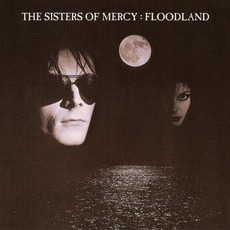 Floodland (Re-Issue) mp3 Album by The Sisters Of Mercy