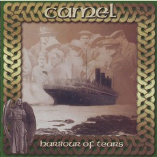 Harbour Of Tears (Re-Issue) mp3 Album by Camel
