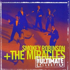The Ultimate Collection mp3 Artist Compilation by Smokey Robinson & The Miracles