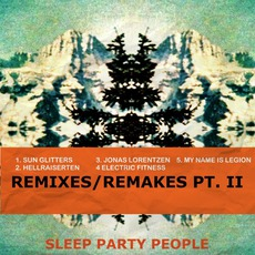 Remixes/Remakes Pt. II mp3 Remix by Sleep Party People
