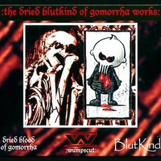 The Dried Blutkind Of Gomorrha Works