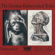 The German Embryodead Tribe