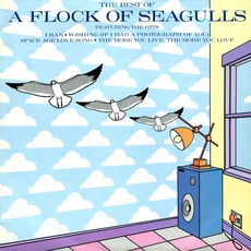 The Best Of A Flock Of Seagulls by A Flock Of Seagulls