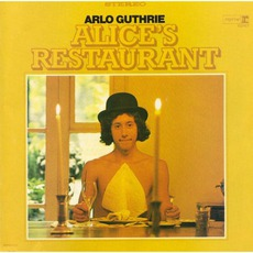 Alice's Restaurant mp3 Album by Arlo Guthrie