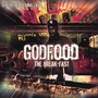Godfood The Break-Fast