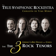 Concerto In True Minor mp3 Album by True Symphonic Rockestra