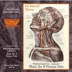 DJ Dwarf Three: Preferential Legacy / Music For A German Tribe