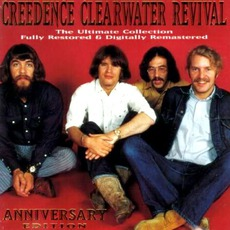 The Ultimate Collection: Anniversary Edition mp3 Artist Compilation by Creedence Clearwater Revival