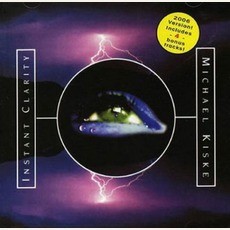 Instant Clarity (Remastered) mp3 Album by Michael Kiske