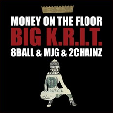 Money On The Floor mp3 Single by Big K.R.I.T.
