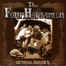 Gettin' Pretty Good At Barely Gettin' By mp3 Album by The Four Horsemen