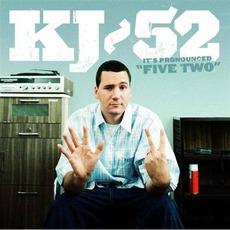 "It's Pronounced ""Five Two"" mp3 Album by KJ-52"