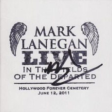 In The Fields Of The Departed - Live At Hollywood Forever Cemetery, June 12th 2011