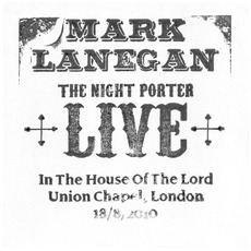 The Night Porter, Live In The House Of The Lord, Union Chapel, London, 08-18-2010