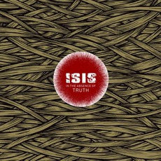 In The Absence Of Truth mp3 Album by Isis