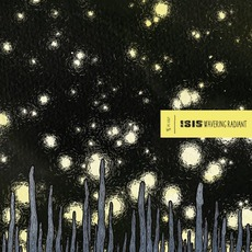 Wavering Radiant (japanese Edition) mp3 Album by Isis