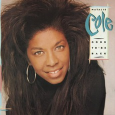 Good To Be Back mp3 Album by Natalie Cole