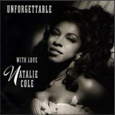 Unforgettable: With Love mp3 Album by Natalie Cole