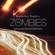 Breathe Out, Breathe In mp3 Album by The Zombies Featuring Colin Blunstone & Rod Argent