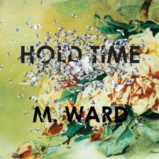 Hold Time mp3 Album by M. Ward