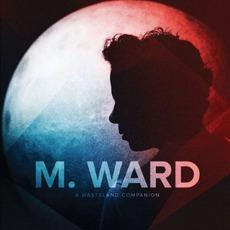 A Wasteland Companion by M. Ward