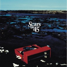 Scars On 45 (Deluxe Edition)