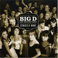 Strictly Rude mp3 Album by Big D And The Kids Table
