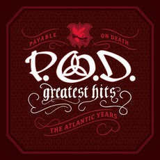 Greatest Hits: The Atlantic Years mp3 Artist Compilation by P.O.D.