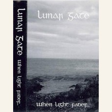 When Light Fades (Demo) by Lunar Gate