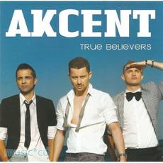 True Believers mp3 Album by Akcent