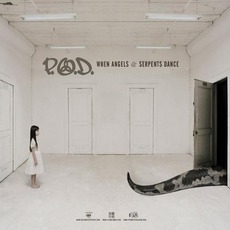 When Angels & Serpents Dance mp3 Album by P.O.D.