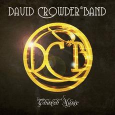 Church Music mp3 Album by David Crowder Band