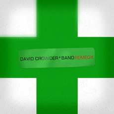 Remedy mp3 Album by David Crowder Band